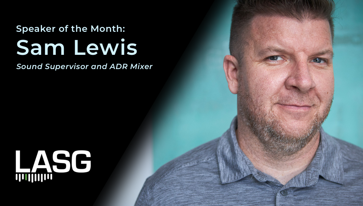 Speaker of the Month: Sam Lewis